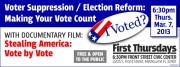 Voter Suppression / Election Reform - Making Your Vote Count
