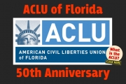 50th Anniversary ACLU of Florida