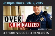 SCPA 1st Thurs: OverCriminalized